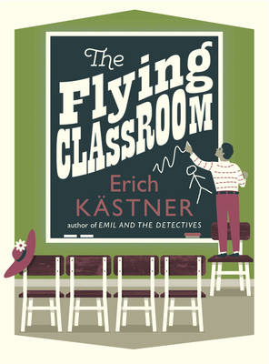 Cover for The Flying Classroom by Erich Kastner