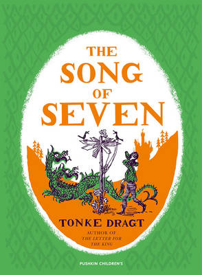 Cover for The Song of Seven by Tonke Dragt