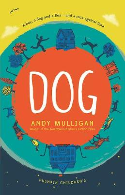 Cover for Dog by Andy Mulligan
