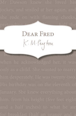 Cover for Dear Fred by K. M. Peyton