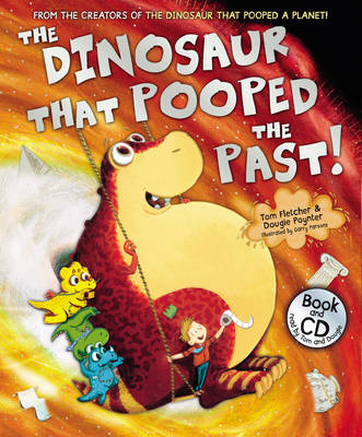 Cover for The Dinosaur That Pooped the Past by Tom Fletcher, Dougie Poynter
