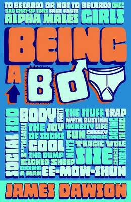 Cover for Being a Boy by James Dawson