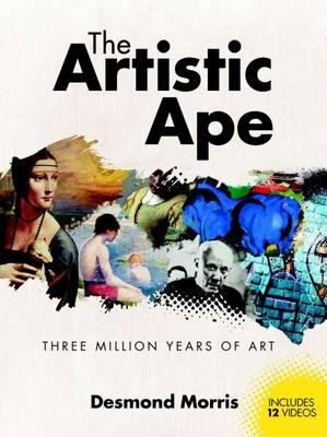 The Artistic Ape Three Million Years of Art