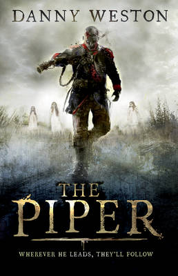 Cover for The Piper by Danny Weston