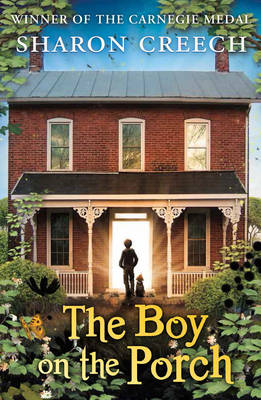 Cover for The Boy on the Porch by Sharon Creech