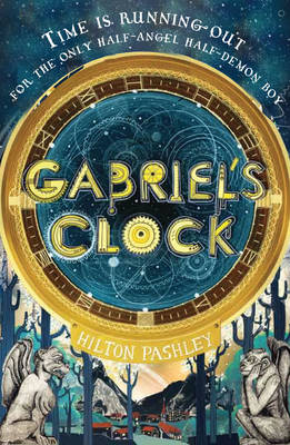 Cover for Gabriel's Clock by Hilton Pashley
