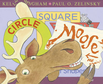 Cover for Circle, Square, Moose by Kelly L. Bingham