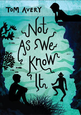 Cover for Not as We Know it by Tom Avery