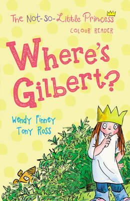 Cover for Where's Gilbert? by Wendy Finney