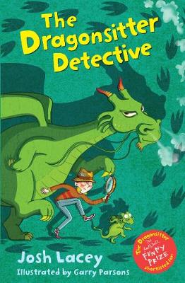 Cover for The Dragonsitter Detective by Josh Lacey