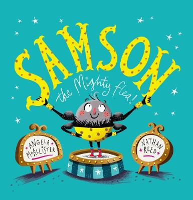 Cover for Samson the Mighty Flea by Angela Mcallister