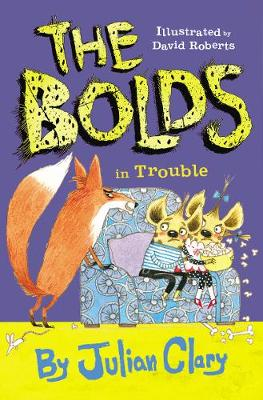 Cover for The Bolds in Trouble by Julian Clary