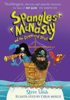 Cover for Spangles McNasty and the Diamond Skull by Steve Webb