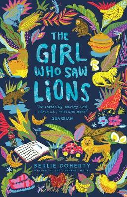 Cover for The Girl Who Saw Lions by Berlie Doherty