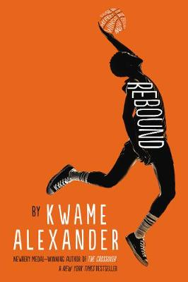 Cover for Rebound by Kwame Alexander
