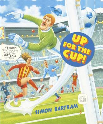 Cover for Up For The Cup by Simon Bartram