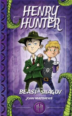 Cover for Henry Hunter and the Beast of Snagov by John Matthews