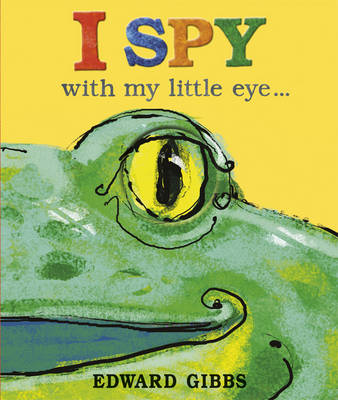 Cover for I Spy With My Little Eye by Edward Gibbs