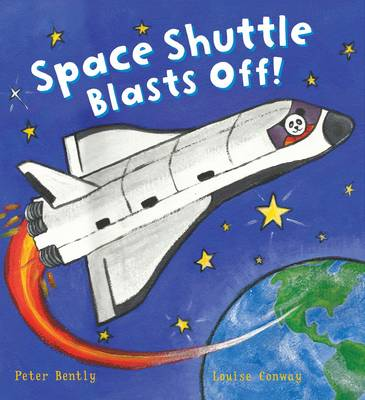 Cover for Busy Wheels Space Shuttle Blasts off by Peter Bently
