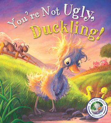 Cover for Fairytales Gone Wrong: You're Not Ugly Duckling by Steve Smallman