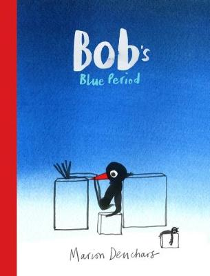 Cover for Bob's Blue Period by Marion Deuchars