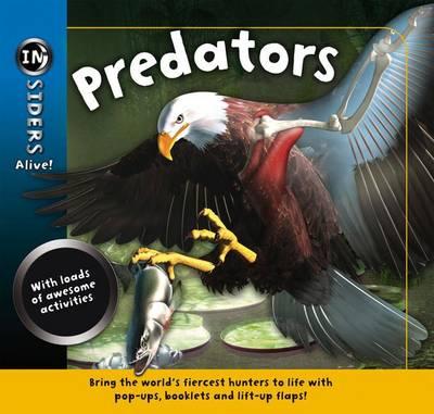Cover for Insiders Alive: Predators by Anita Ganeri