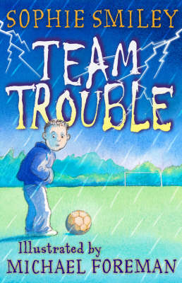 Cover for Team Trouble by Sophie Smiley