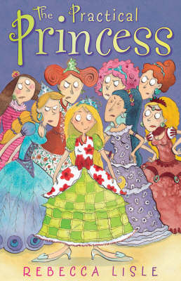 Cover for The Practical Princess by Rebecca Lisle