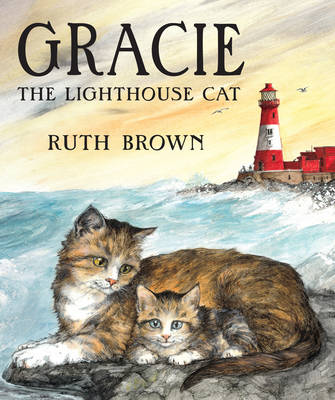 Cover for Gracie, the Lighthouse Cat by Ruth Brown