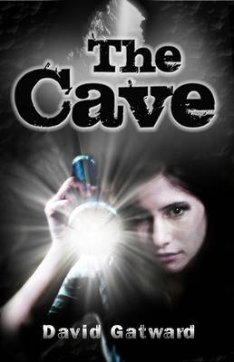 Cover for The Cave by David Gatward