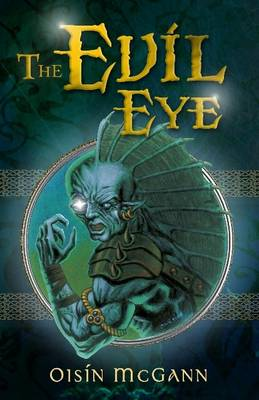 Cover for The Evil Eye by Oisin Mcgann
