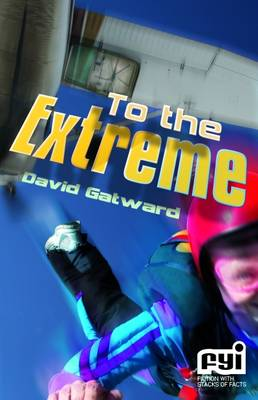 Cover for To the Extreme by David Gatward