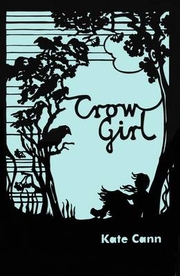 Book Cover for Crow Girl by Kate Cann