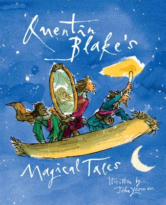 Cover for Quentin Blake's Magical Tales by John Yeoman, Quentin Blake