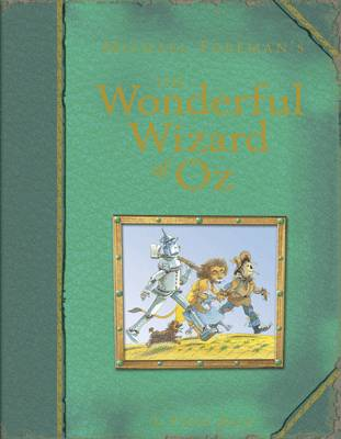 Cover for Michael Foreman's the Wonderful Wizard of Oz by L.Frank Baum