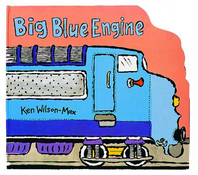 Cover for Big Blue Engine by Ken Wilson-Max