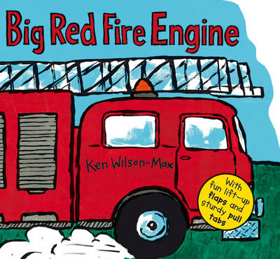 Cover for Big Red Fire Engine by Ken Wilson-Max