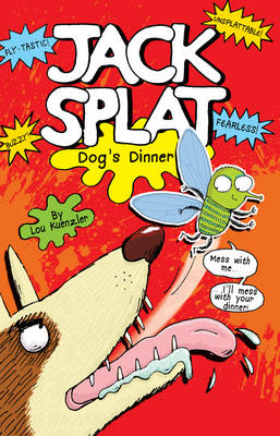 Cover for Dog's Dinner (Jack Splat) by Lou Kuenzler