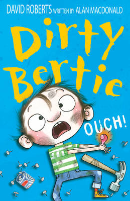 Cover for Dirty Bertie : Ouch! by Alan McDonald