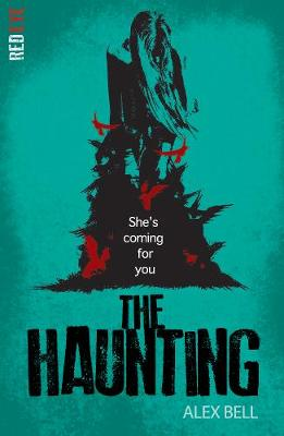 Cover for The Haunting by Alex Bell