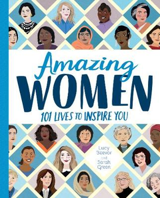 Cover for Amazing Women 101 Lives to Inspire You by Lucy Beevor