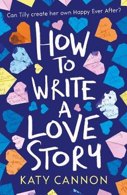 Cover for How to Write a Love Story by Katy Cannon