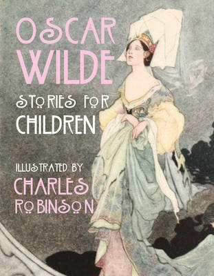 Cover for Oscar Wilde - Stories for Children by Oscar Wilde