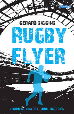 Cover for Rugby Flyer  by Gerard Siggins