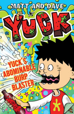 Cover for Yuck's Abominable Burp Blaster by Matt And Dave