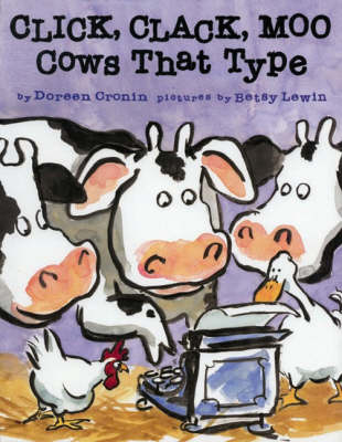 Cover for Click, Clack, Moo - Cows That Type by Doreen Cronin