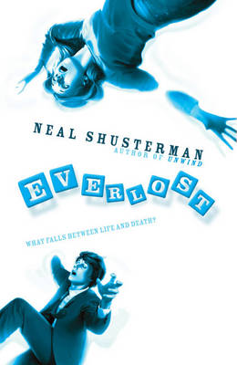 Cover for The Everlost by Neal Shusterman