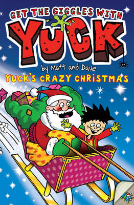 Cover for Yuck's Crazy Christmas by Matt And Dave