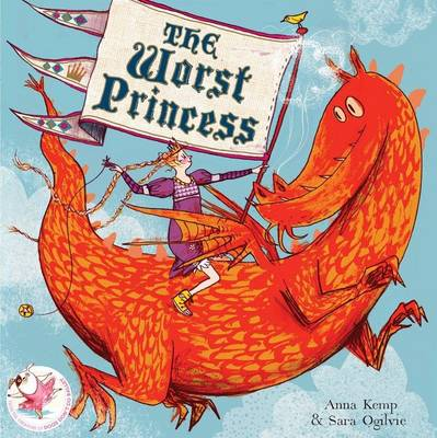 Cover for The Worst Princess by Anna Kemp