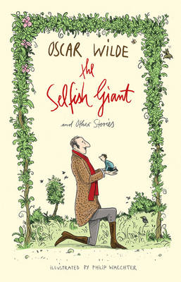 Cover for The Selfish Giant and Other Stories by Oscar Wilde
